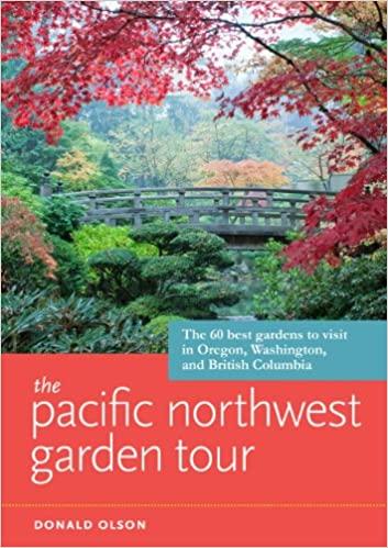 Pacific NW Garden Tour